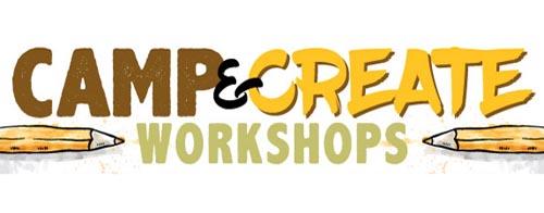 Camp & Create Spring Workshops